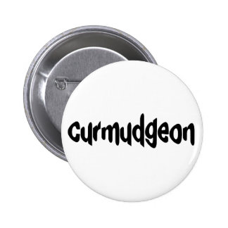 Curmudgeon Pinback Button
