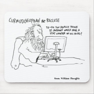 Curmudgeophan on Blogging Mouse Pad