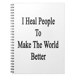 Curo a gente para hacer el mundo mejor libro de apuntes