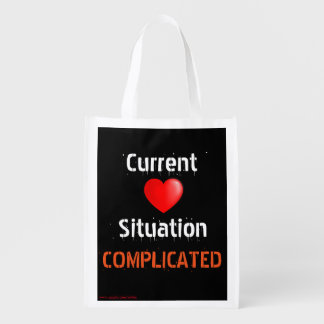 Current Situation Relationship Status-COMPLICATED Reusable Grocery Bag