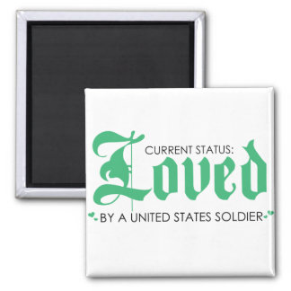 Current Status: Loved by a US Soldier 2 Inch Square Magnet