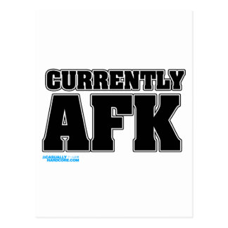 Currently AFK Postcard