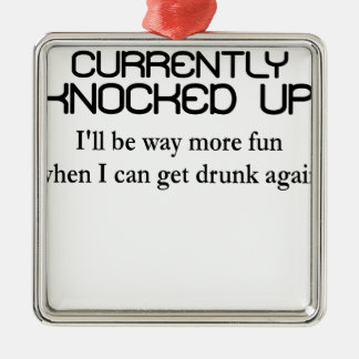 CURRENTLY KNOCKED UP.png Metal Ornament