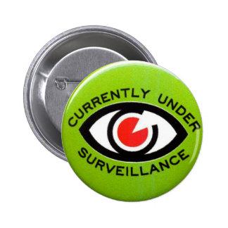 Currently under surveillance button