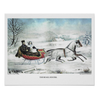 Currier & Ives Lithograph: THE ROAD, WINTER Poster
