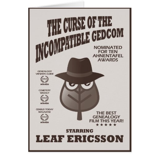 Curse Of The Incompatible GEDCOM Card