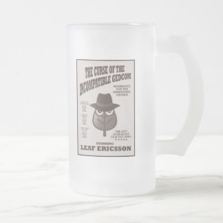 Curse Of The Incompatible GEDCOM Frosted Glass Beer Mug