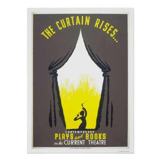 Curtain Rises Theatre 1942 WPA Poster