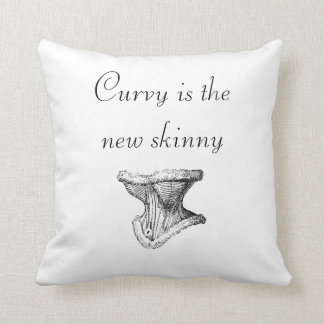 """""""Curvy is the new skinny"""" Throw Pillow"""
