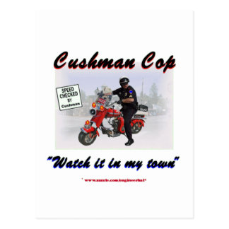 Cushman Cop Watch it in My Town Postcard