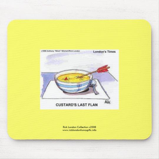 Custards Last Flan Funny Cartoon Mouse Pad