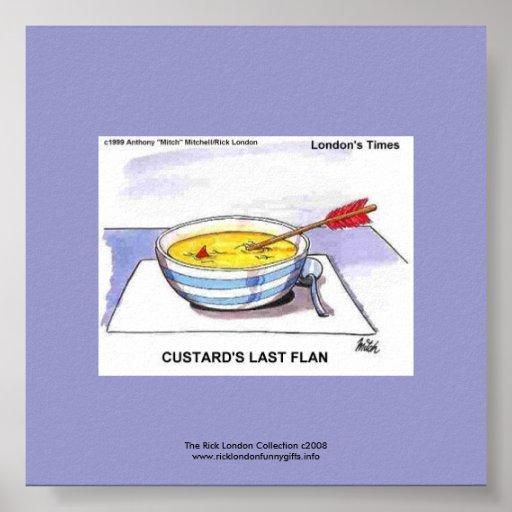 Custards Last Flan Funny Cartoon Poster