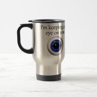 Custodia de mi ojo en usted taza de viaje