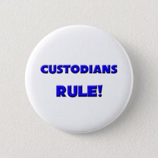 Custodians Rule! Button