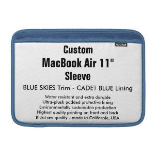 """Custom 11"""" MacBook Air Sleeve (H) Blue Skies, Blue"""