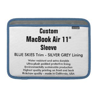 """Custom 11"""" MacBook Air Sleeve (H) Blue Skies, Grey"""