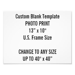 "Custom 13"" × 10"" Photo Print (US Frame Size"