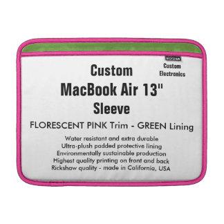 """Custom 13"""" MacBook Air Sleeve (H) Pink, Neon Green"""