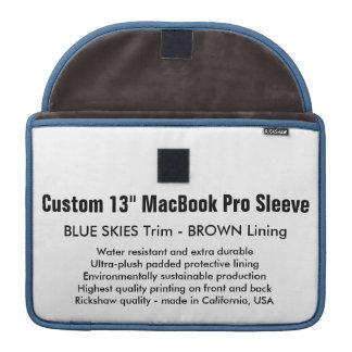 """Custom 13"""" MacBook Pro Sleeve- Blue Skies & Brown Sleeve For MacBooks"""