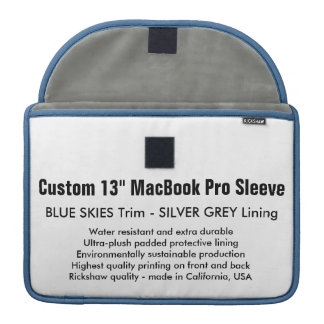 """Custom 13"""" MacBook Pro Sleeve- Blue Skies & Silver MacBook Pro Sleeves"""