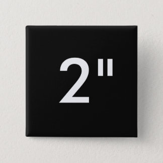 """Custom 2"""" Inch Square Button Blank Template"""