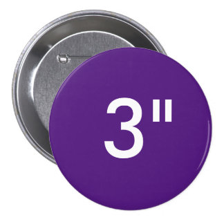 """Custom 3"""" Inch Large Round Badge Blank Template Button"""