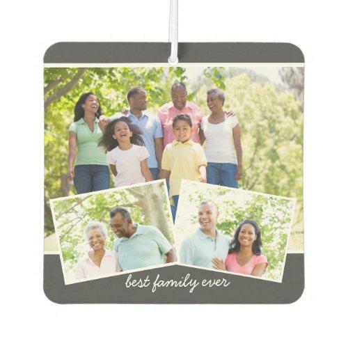 Custom 3 Photo Collage _ Best Family Ever Air Freshener