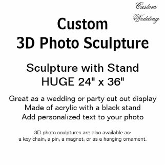 """Custom 3D Photo Sculpture with Stand 24"""" x 36"""""""