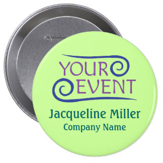 """Custom 4"""" Huge Name Button Pin for Events"""