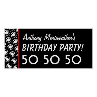 Custom 50th Birthday or Any Year Black White V16 Poster