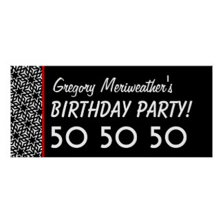 Custom 50th Birthday or Any Year Black White V17 Poster