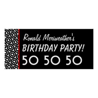 Custom 50th Birthday or Any Year Black White V18 Poster