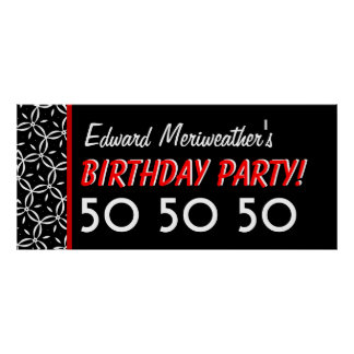 Custom 50th Birthday or Any Year Red and Black V23 Poster
