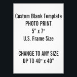 "Custom 5&quot; x 7&quot; Photo Print (US Frame Size)<br><div class=""desc"">Custom 5&quot; x 7&quot; Photo Print Blank Template. A standard picture frame size in the U.S.A. Portrait 5R (2L) 5&quot; &#215; 7&quot;&#160;(12.7 x 17.8cm) 7:5 (1.4) - twice the size of a 3R print. Called &quot;13 &#215; 18 cm&quot; worldwide. Design Your Own. Add words,  text and personalize.</div>"