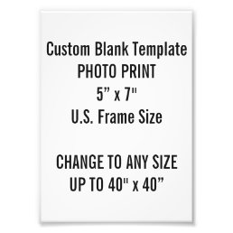 "Custom 5"" x 7"" Photo Print (US Frame Size)"