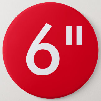 """Custom 6"""" Colossal Round Button Blank Template"""