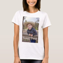 Custom. Add Photo and Text. T-Shirt