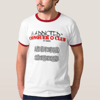 Custom Addicted/Obsessed T-Shirt