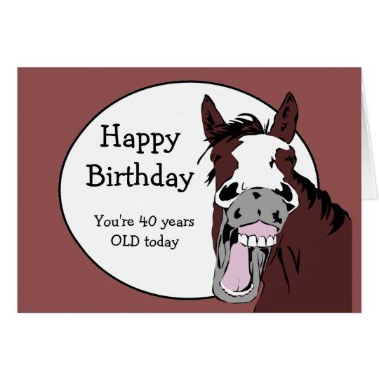 Custom Age 40th Birthday Humor With Horse Cartoon Card