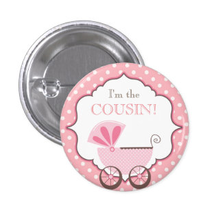 Custom Baby Shower Party I'm the Cousin Button