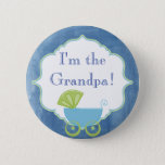 "Custom Baby Shower Party I&#39;m the Grandpa Button<br><div class=""desc"">This is a beautiful button to go along with your baby shower party. Customize the text any way you wish.</div>"
