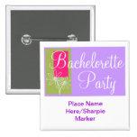 Custom Bachelorette Party Square Pin