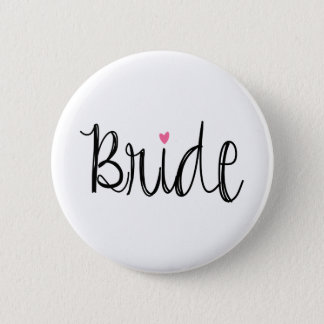 Custom Background Color Fun Script Bride Button
