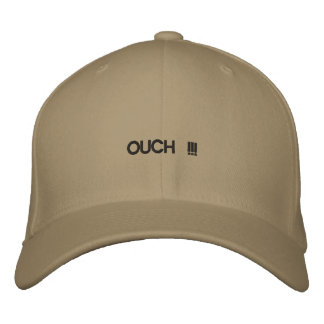 Custom baseball cap with OUCH !!! on it.