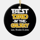 Custom Best Dad in the Galaxy christmas ornament