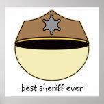 Custom Best Sheriff Ever Poster