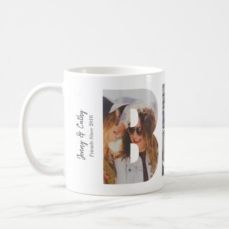 Custom BFF Best Friends Forever 3 Photo Collage Coffee Mug