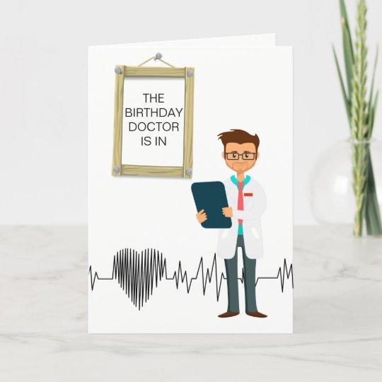 Custom Birthday Card For A Doctor Zazzle