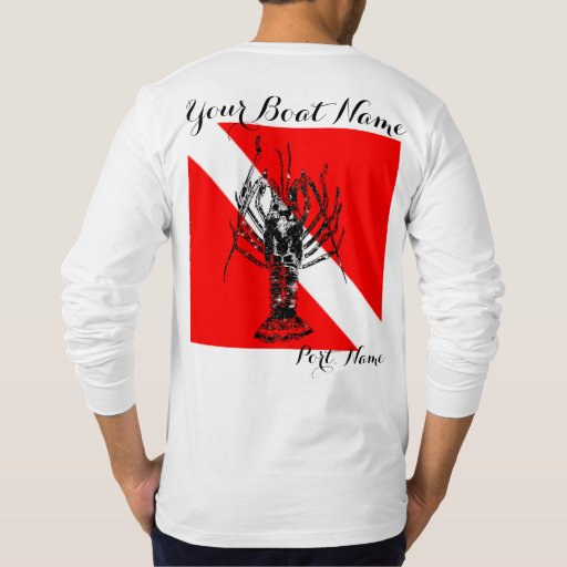 Custom boat name dive flag and spiny lobster t shirt zazzle for Custom boat t shirts
