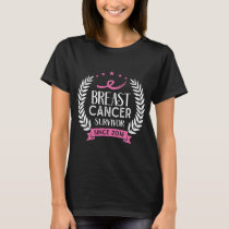 Custom Breast Cancer Survivor Awareness Since 2014 T-Shirt